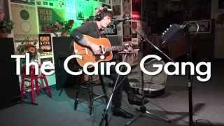"""The Cairo Gang - """"Be What You Are"""" (Live on Radio K)"""