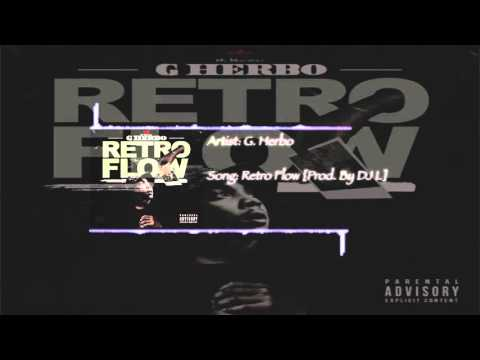 G. Herbo aka Lil Herb - Retro Flow