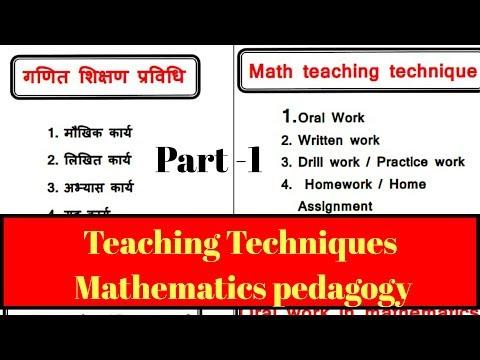Teaching - Techniques (Oral work , Written Work etc ) Part -1/ Maths  Pedagogy