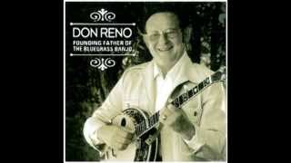 Are You Missing Me - Don Reno - Founding Father of Bluegrass Banjo