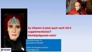 ★ Zu Vitamin D Jetzt Auch Noch Vitamin K Supplementieren? Kombipräparate-nein! Dr. Martina Ollesch