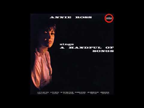 Annie Ross - Sings A Handful Of Songs ( Full Album )