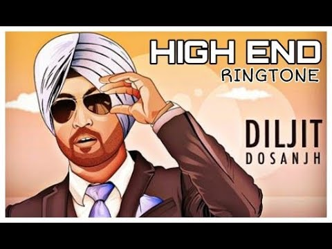 High end gadiya ringtone-diljit dosanjh | New punjabi song 2018