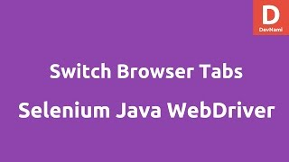 Switch browser tabs using Selenium Java