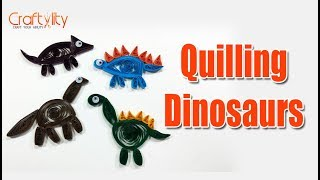 DIY 4 Different Quilling Dinosaurs | Paper Dinosaurs | How to Quill Dinosaurs