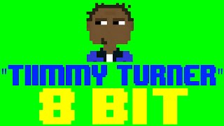 Tiimmy Turner [8 Bit Cover Tribute to Desiigner] - 8 Bit Universe