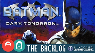 Batman: Dark Tomorrow (GC 2003) - One of the worst games ever - The Backlog