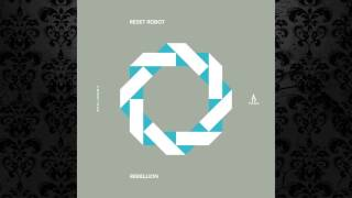 Reset Robot - Rebellion (Original Mix) [TRUESOUL]