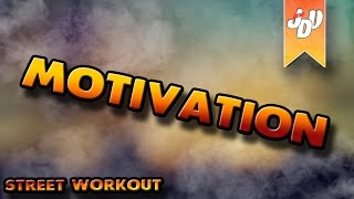 MOTIVATION STREET WORKOUT TRAINING