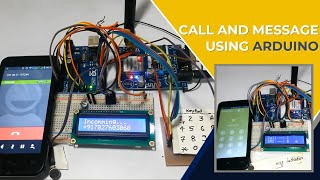 Call and Message using Arduino and GSM Module Video