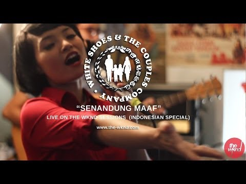 White Shoes & The Couples Company | Senandung Maaf (live on The Wknd Sessions, #79)