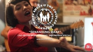White Shoes & The Couples Company   Senandung Maaf (live on The Wknd Sessions, #79)