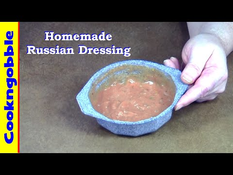 Russian Dressing, Homemade......(audio is weak)