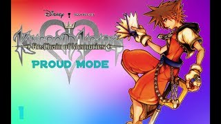 Kingdom Hearts 1.5 + 2.5 Re:chain of Memories Proud Mode 1