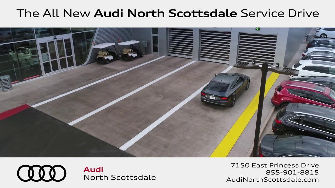 The AllNew Audi North Scottsdale Service Drive YouTube - Audi north scottsdale service