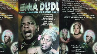 ENIA DUDU[Yoruba Movie]Pa Kasumu, Madam Saje, Yomi Ogumola, Kola Oyewo,