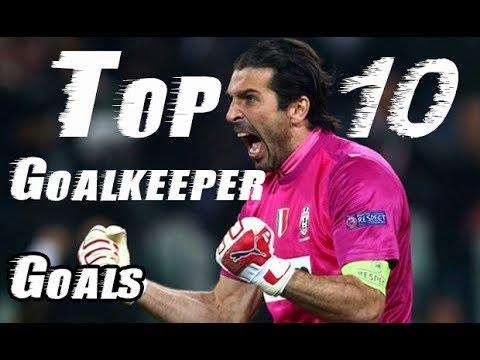 Top 10 Goalkeeper goals ever