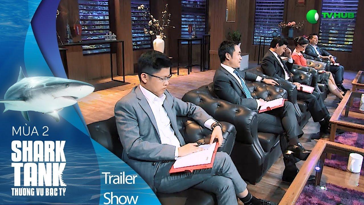 [Trailer Show] Đối Đầu Đầy Căng Thẳng - Thương Thuyết Đầy Kịch Tính | Shark Tank Việt Nam Mùa 2