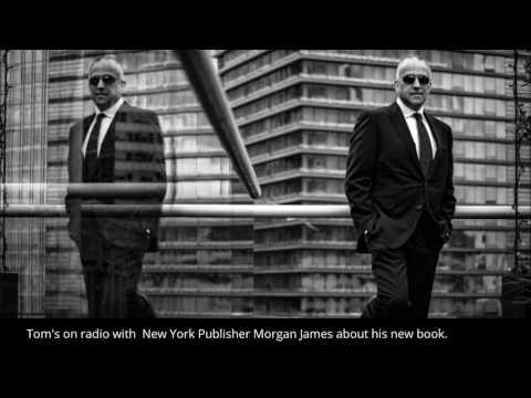 Tom Duttas Radio Interview with New York's Morgan James Publishing