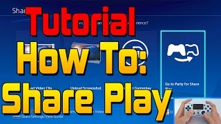tutorial how to use share play on ps4 firmware update 2 00 walkthrough guide