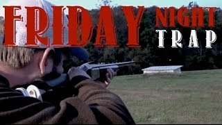 Friday Night Trap Shooting
