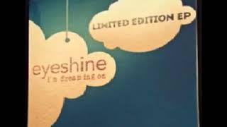Eyeshine - I Wanna Feel