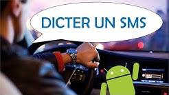 Comment dicter un SMS vocal sur Android