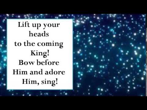 Lift up your heads 1 praise song with lyrics