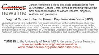 Vaginal Cancer Linked to Human Papillomavirus (HPV)