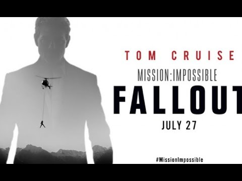 Mission Impossible: Fall Out - Trailer Reaction