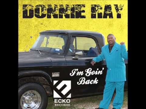 I'm Going Back - Donnie Ray
