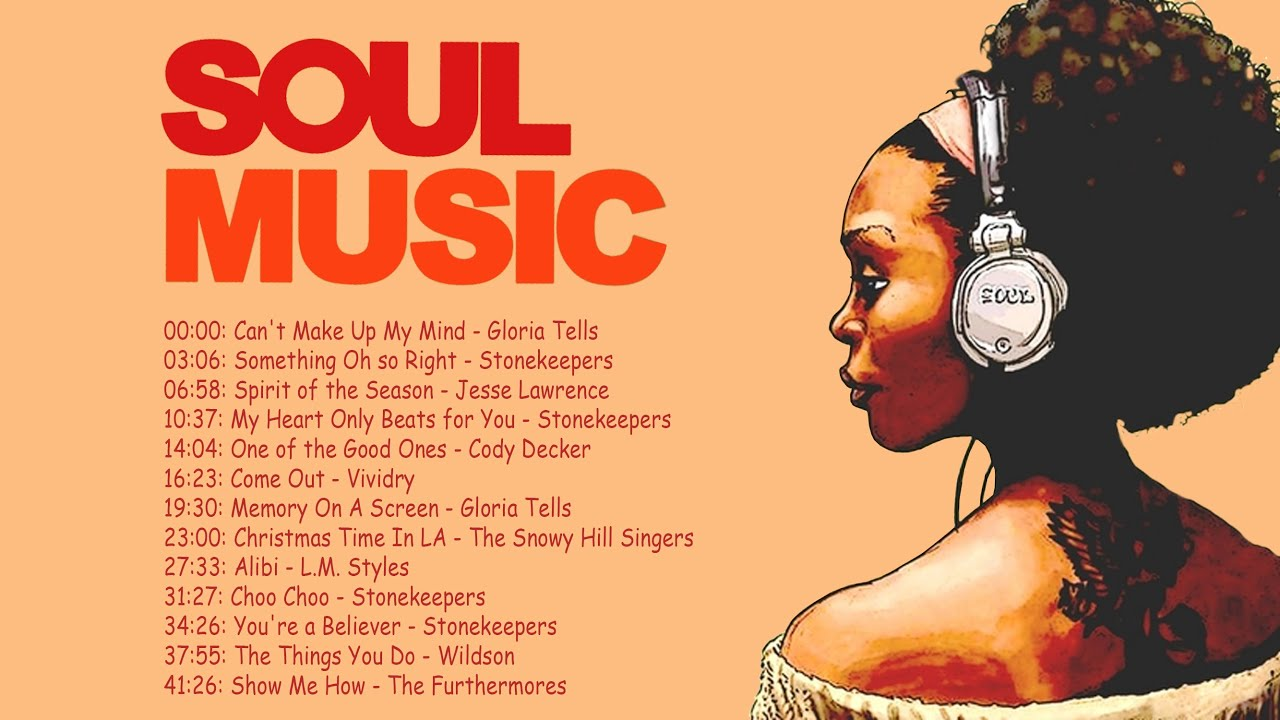 The Best Soul 2020 - The Best Soul Music Compilation 2020