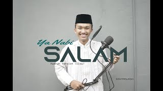 Ya Nabi Salam Alaika - Hadrah Al Banjari Cover (Slow)_by Santri Njoso