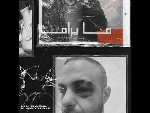 LIL BABA X ABYUSIF - MA YORAM (Audio) l ليل بابا و ابيوسف l  تراك ما يرام