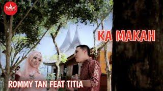 Rommy Tan feat Titia - KA MAKAH [Official Music Video] Album Duet