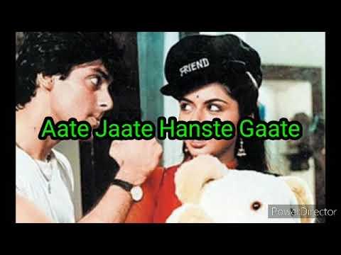 Aate Jaate Hanste Gaate Karaoke With Lyrics