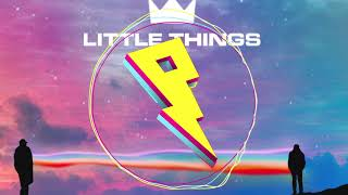 Play Little Things (with Quinn XCII & Chelsea Cutler)