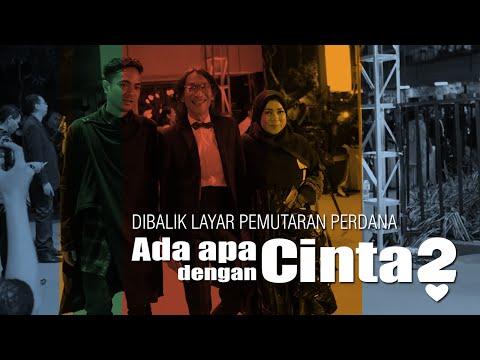 Behind The Scene - Gala Premiere AADC2 di Yogyakarta