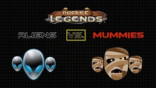 Pocket Legends PvP: Level 15 Battles to the Death #10 - ALIENS VS. MUMMIES 2 [1080p HD GAMEPLAY]