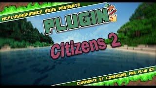[FR] Minecraft Plugin Bukkit - Citizens 2 - Créez & animez vos propres NPC's !