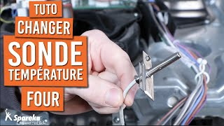 Comment changer la sonde de température d'un four