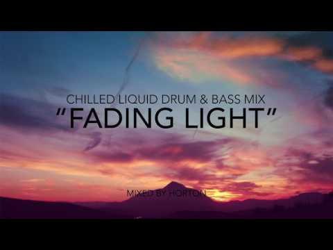 """Fading Light"" ~ Chilled Liquid Drum & Bass Mix 2017"
