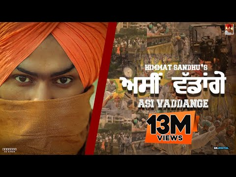 Asi Vaddange | Himmat Sandhu (Official Song) | Latest Punjabi Songs 2020 | New Punjabi Songs 2020