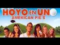 American Pie 8 Hoyo en uno (Trailer)