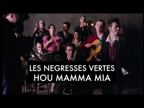 Les Négresses Vertes - Hou Mamma Mia (Clip Officiel)
