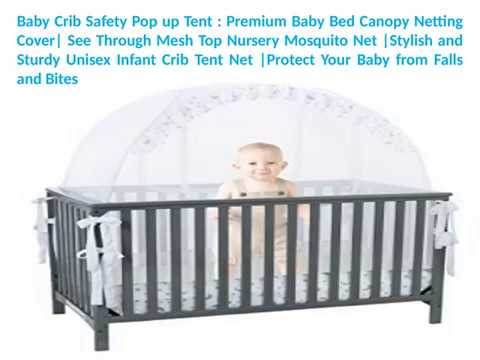 Protect Your Baby from Falls and Bites Baby Crib Safety Pop Up Tent Net See Through Mesh Top Nursery Mosquito Net 2 Openings Premium Baby Bed Canopy Netting Cover Freestand Bed