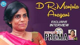 Dr. Manjula Anagani Exclusive Interview    Dialogue With Prema    Celebration Of Life #43