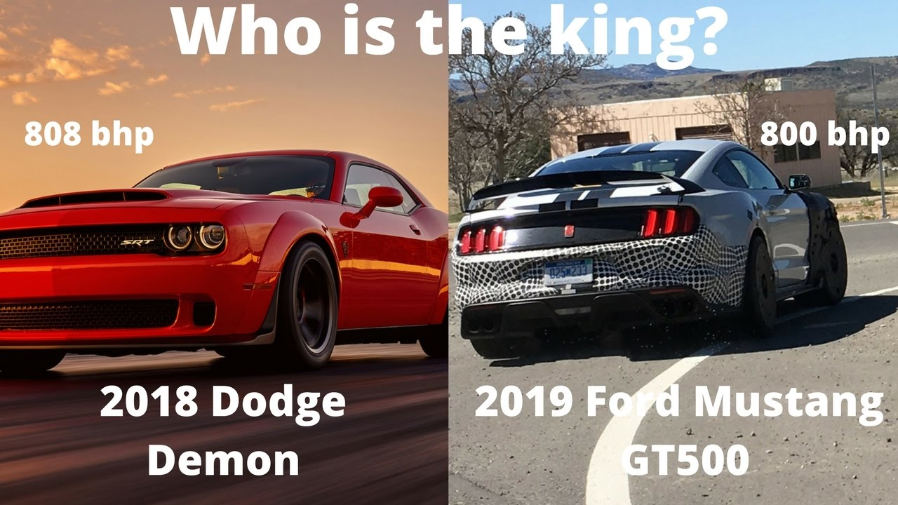 The ultimate muscle car? - 2018 Dodge Demon VS 2019 Ford Mustang ...