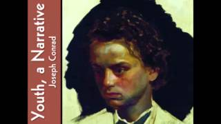 Youth, a Narrative (FULL audiobook) by Joseph Conrad