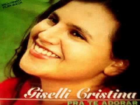 Giselli Cristina  Faixas Play Back_ Pra Te Adorar.avi